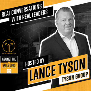 Lance Tyson's Against the Sales Odds